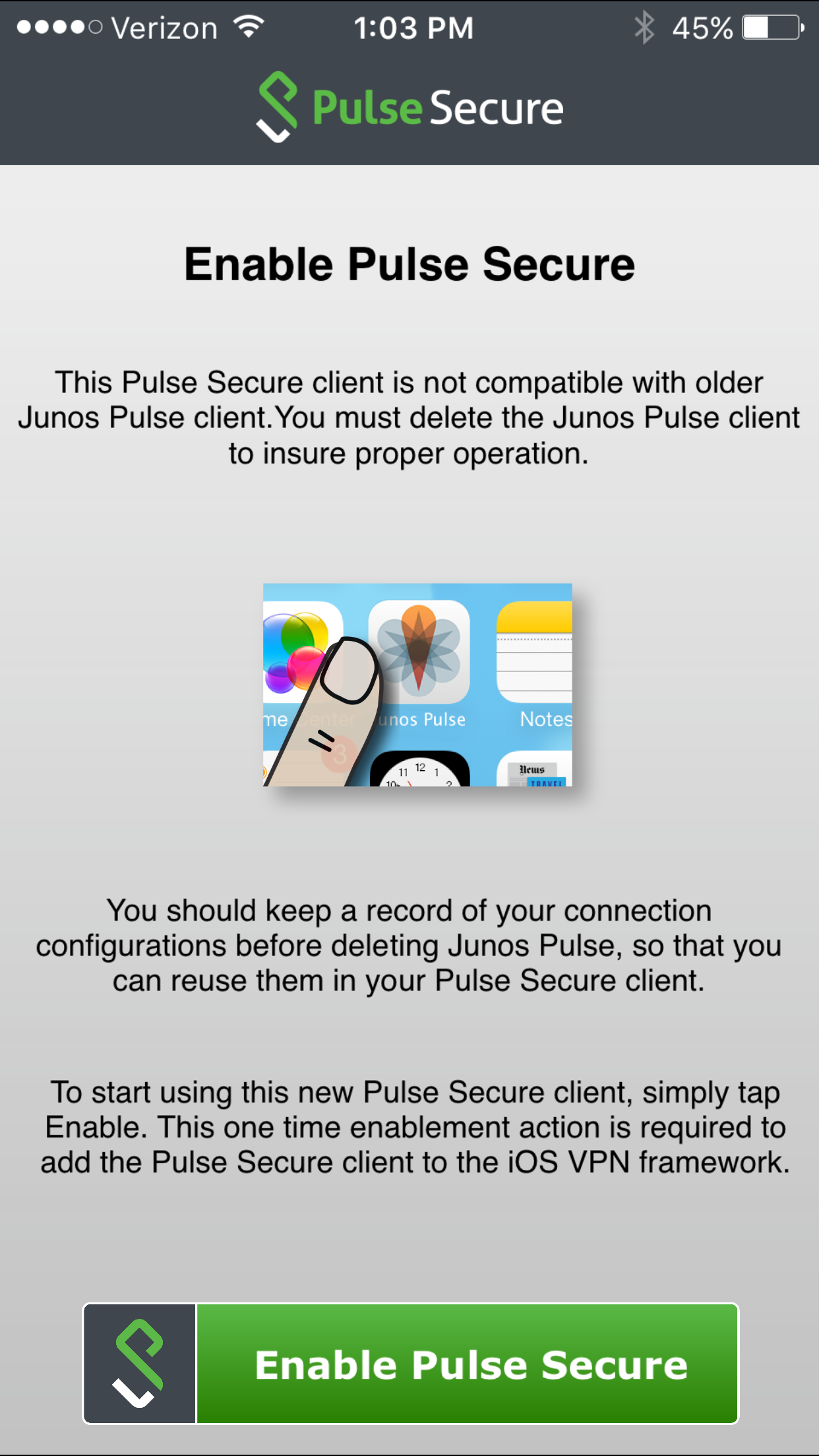 Enable Pulse Secure after deleting Junos Pulse if necessary